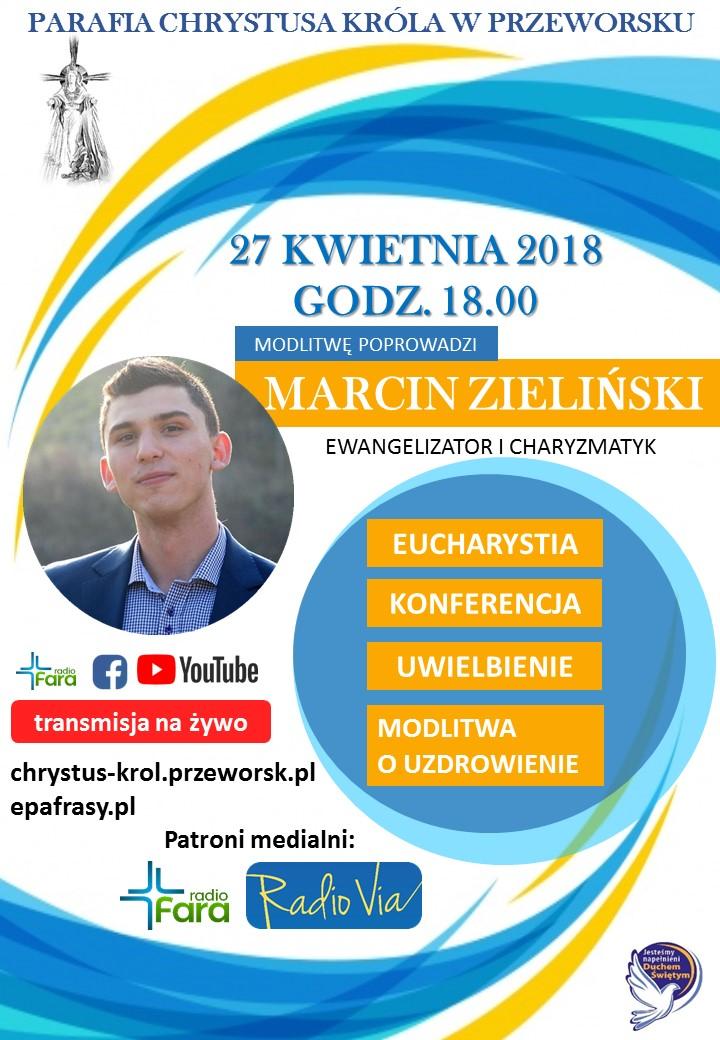Marcin Zieliński Ewangelizator i Charyzmatyk
