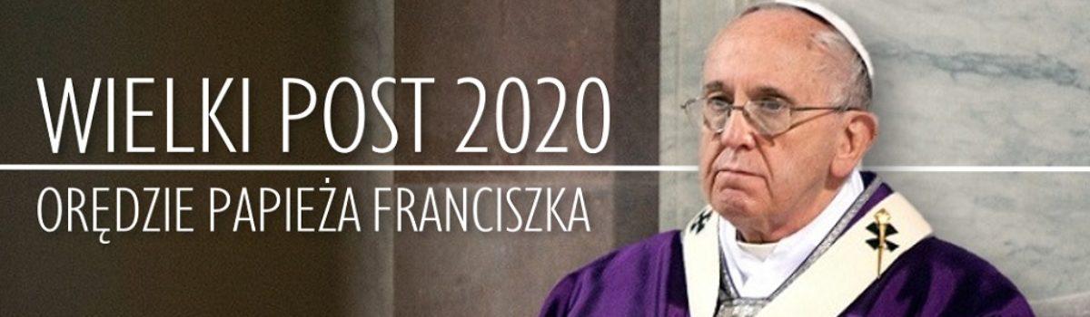 Orędzie Papieża na Wielki Post 2020